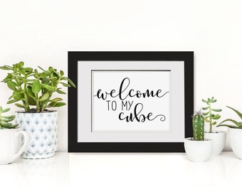 Welcome To My Cube, Cubicle Decor, Cubicle Printable, Workstation Decor, Cute Gift For Coworker, Cute Cubicle Wall Decor, Workstation Art