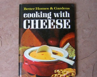 Cooking with Cheese Cook Book, Better Homes and Gardens Cooking with Cheese, 1971 Vintage Cookbook