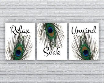 INSTANT DOWNLOAD Peacock Feathers BATHROOM Wall Art, Relax Soak Unwind,  Peacock Feathers Printable Wall Decor Prints Set Of 3, 8x10