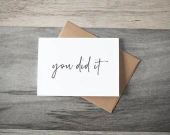 "Congratulations ""You Did It"" Card - simple script"