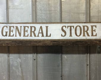 """XLarge. """"General Store"""" hand painted barn wood sign"""
