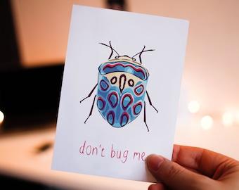Postcard: don't bug me