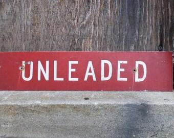 Vintage Metal sign UNLEADED gasoline gas station pump fuel industrial Salvage Red
