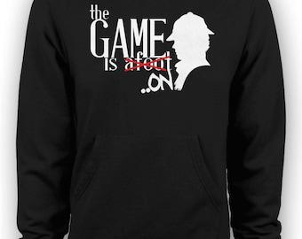 Sherlock - The Game is Afoot/On TV Series Hoodie