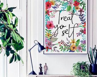 Treat Yo Self Typographic Poster, Printable DIY Print Modern Dorm Wall Art Kitchen Decor Funny Quote Print Dorm Decor Kitchen Printable Gift
