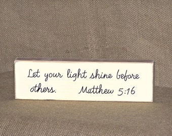 Rustic Country Cottage Chic Home Decor Wood Sign, Scripture Let Your Light Shine, Matthew 5 16 Bible Verse, Christian Faith Religious Quote