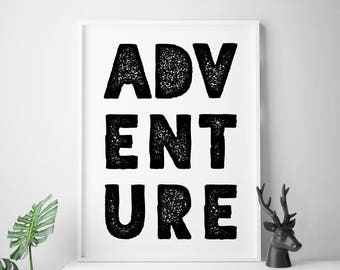 ADVENTURE quote print adventure prints adventure poster wanderlust quote adventure wall art
