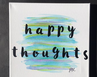 Happy Thoughts 10x10 Watercolor Canvas