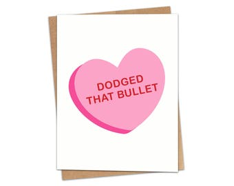 Dodged That Bullet Greeting Card SKU C215