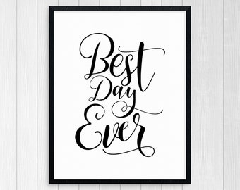PRINTABLE ART, Best Day Ever, Motivational Poster, Inspirational Quote, Black and White, Typography Art, Today Is A Good Day, Choose Joy