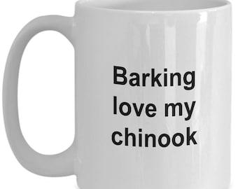 Chinook Mug - 15 oz mug - Barking Love My Chinook - Chinook Coffee Mug