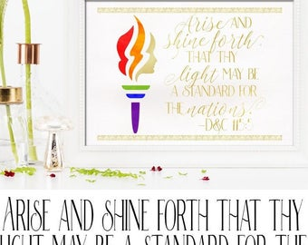 Young Women logo, Arise and shine forth, that thy light may be a standard for the nations D&C 115:5, Stand for truth and righteousness