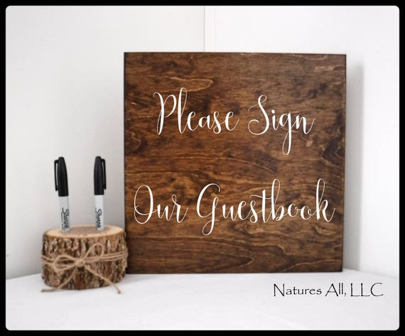 """Rustic Wedding Sign/""""Please Sign Our Guestbook""""/ Wedding Guestbook Sign/Wood Signs For Wedding Decor/Rustic Hand Painted Wedding Sign"""