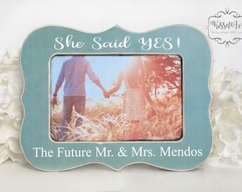 Engagement Gift She Said Yes Engagement Gift Engagement Picture Frame Engagement Gift Engagment Frame Gift for Engagement 4x6 Opening
