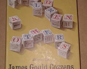 Children & Others (stories, 1964) By James Gould Cozzens VG+HC VGDJ
