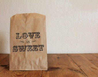 25 Love Is Sweet Candy Bags- Candy Buffet, Wedding, Bridal Shower, Birthday, Anniversary, Circus