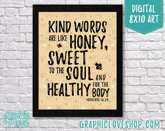 Printable 8x10 Kind Words are Sweet Like Honey Scripture Art, Proverbs 16:24 | High Resolution Digital JPG, Instant Download, Ready to Print