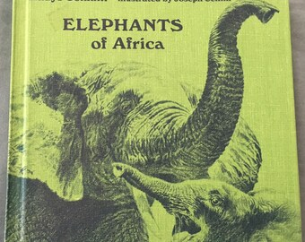 Elephants of Africa  by Gladys Conklin  illustrated by: Joseph Cellini
