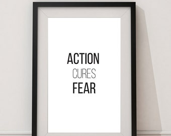 """Typography Art Motivational Quote """"action cures fear"""" Inspirational Home Decor Instant Digital Download poster Wall art black white print"""