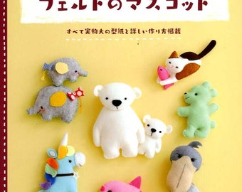 Lots of Cuteness Felt Handmade Mascots - Japanese Craft Book