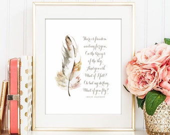 "What if I fall? Oh but my darling, what if you fly -Erin Hanson - PRINTABLE  5x7""  8x10"" and 11x14"" - Instant Download Watercolor Feather"