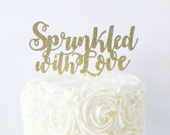 Sprinkled With Love Cake Topper / Baby Sprinkle Cake Topper / Donut Sprinkle Birthday Party
