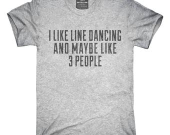 Funny Line Dancing T-Shirt, Hoodie, Tank Top, Gifts