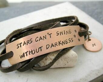 Stars Can't Shine Without Darkness Bracelet, Leather Wrap Bracelet, optional customized discs, power phrase bracelet, empowerment