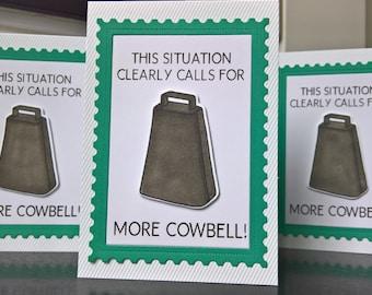 Graduation Card, Cowbell Card, Congratulations Card, New Job Card, SNL, We Need More Cowbell