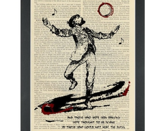 Literary quote Netzsche Mad to hear the music Dictionary Art Print