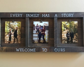 Rustic Handmade Custom reclaimed real wood stained picture frame every family has a story welcome to ours wall decor wall hanging