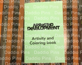Arrested Development Coloring and Activity Book