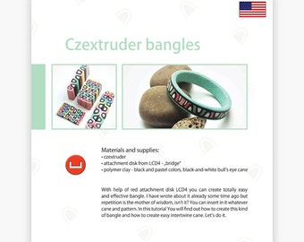 Czextruder bangles - Czextruder guide by Lucy [EN]