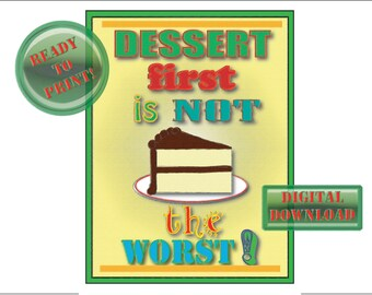 Dessert First Sign Printable Retro 50s Diner Style Kitchen Dining Room Wall Art Green Red Butter Yellow Vanilla Cake Chocolate Frosting