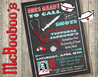 Nurses call the shots Graduation Medical school party on a chalkboard background with fun graphics