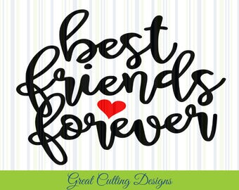 Best friends forever SVG Cut File friends DXF cut file svg cut Cricut svg Silhouette svg Vinyl Cut File Digital cut file Cricut file t sirt