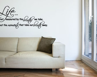 Life Quote Vinyl Decal - Number of Breaths Wall Decal Quote, Moments Vinyl Saying, Vinyl Wall Decal, Home Living Room, Lettering, 41x18.5