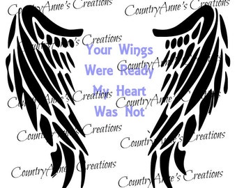 """SVG PNG DXF Eps Ai Wpc Cut file for Silhouette, Cricut, Pazzles, ScanNCut """"Your wings were ready my heart was not"""" svg"""