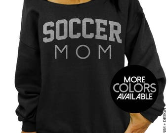 Soccer Mom, Mother's Day Gift, Sporty Mom, Gift for her, Mommy Sweater, Women's Clothing, Off the Shoulder, Oversized Slouchy Sweatshirt