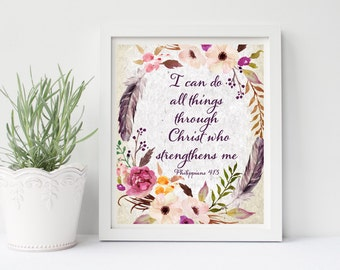 I Can Do All Things Through Christ Who Strengthens Me, Philippians 4:13, Bible Verse Print, Scripture Wall Art, Watercolor Print, Christian