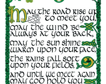 "Irish Blessing  16"" x 20"" print hand-lettered in tenth century Celtic with authentic Irish decoration"