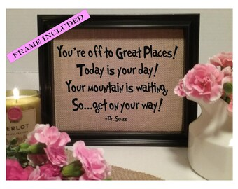 FRAMED You're off to great places Dr. Seuss Burlap Print, Dr Seuss, Dr. Seuss Nursery decor, Dr. Seuss Birthday, Dr. Seuss Kids, Baby Shower