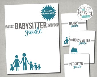 UPDATED! Printable Babysitter / Nanny / House Sitter / Pet Sitter Guide, Instant Digital Download
