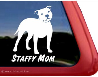 Staffy Mom | DC826MOM | High Quality Adhesive Vinyl Staffordshire Bull Terrier Window Decal Sticker