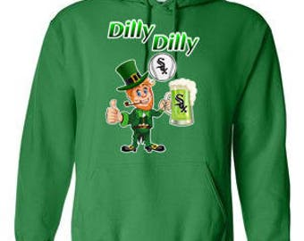 Chicago White Sox Hoodie, White Sox Sweatshirt, Sox Irish Shirt, Dilly Dilly Sox