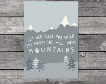 She Will Move Mountains Print Grey Nursery Wall Art Girls Room Decor Mountain Print Gift For Girl Grey Nursery Decor Let Her Sleep Print