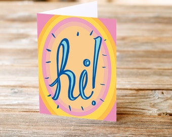 Hi Greeting Card in bright cheery colors for a friend