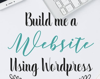 Build Me a Wordpress Website