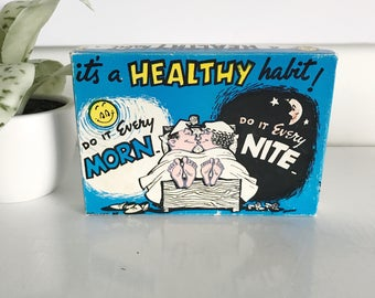 "Vintage Naughty Gag Gift, ""It's a Healty Habit. Do It Every Morn. Do It Every Night"", Box Joke Vintage Box"