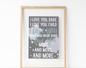 Widespread Panic Lyrics - Nursery Print / Canvas Love You More and More - Baby Room Quotes - Nursery Wall Art - Grey White Nursery Print